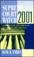 Supreme Court Watch 2001