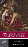 Miltons Selected Poetry & Prose Norton Critical Edition