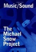 Music Sound 1948 1993 The Michael Snow