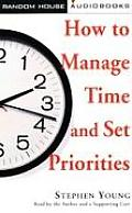 How To Manage Time & Set Priorities