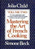Mastering the Art of French Cooking #2: Mastering the Art of French Cooking
