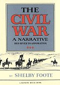 Civil War, Volume 3: Red River To Appomattox (Civil War #03) by Shelby Foote