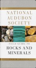 National Audubon Society Field Guide to North American Rocks and Minerals (Audubon Society Field Guide) Cover