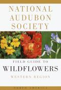 National Audubon Society Field Guide to North American Wildflowers: Western Edition Cover