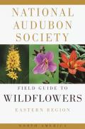 Audubon Field Guide To North American Wildflowers E
