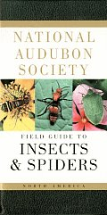 National Audubon Society Field Guide to North American Insects and Spiders (Audubon Society Field Guide) Cover