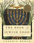 The Book of Jewish Food: An Odyssey from Samarkand to New York Cover