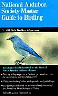 Audubon Master Guide To Birding Volume 3
