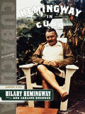 With Hemingway A Year In Key West & Cuba