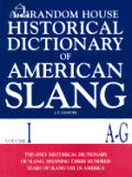 Random House Historical Dictionary Slang Volume 1 Cover