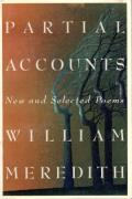Partial Accounts New & Selected Poems