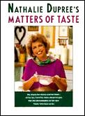 Matters Of Taste Nathalie Dupree Shares