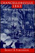Chancellorsville 1863 The Souls Of The B