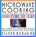 Microwave Cooking For Your Baby & Child