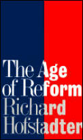 Age Of Reform From Bryan To F D R