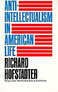 Anti-Intellectualism in American Life Cover