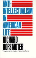Anti Intellectualism in American Life