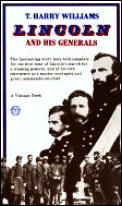 Lincoln & His Generals