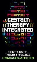 Gestalt Therapy Integrated Contours of Theory & Practice