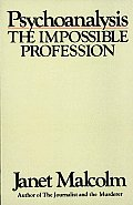 Psychoanalysis The Impossible Professi