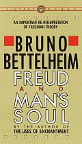 Freud & Mans Soul An Important Re Interpretation of Freudian Theory