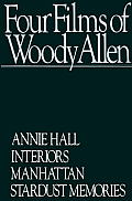 Four Films of Woody Allen: Annie Hall/Interiors/Manhattan/Stardust Memories Cover