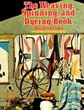 Weaving Spinning & Dyeing Book 2nd Edition