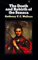 Death & Rebirth Of The Seneca