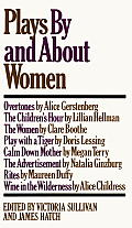 Plays By & About Women An Anthology