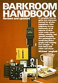 Darkroom Handbook Photography Rev Edition