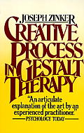Creative Process in Gestalt Therapy (78 Edition)