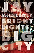 Bright Lights, Big City (Vintage Contemporaries) Cover