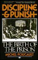 Discipline & Punish The Birth of The Prison
