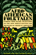 Afro-American folktales :stories from Black traditions in the New World