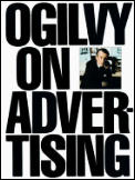 Ogilvy on Advertising (83 Edition)