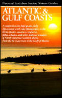 Audubon Nature Guide To Atlantic & Gulf Coasts