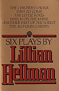 Six Plays By Lillian Hellman (79 Edition)