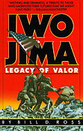 Iwo Jima Legacy of Valor