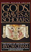 Gods Graves & Scholars The Story of Archaeology