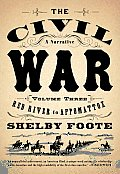 The Civil War: A Narrative: Volume 3: Red River to Appomattox Cover