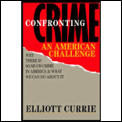 Confronting Crime An American Challenge