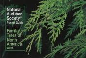 Familiar Trees of North America: Western Region (National Audubon Society Pocket Guides)