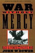 War Without Mercy: Race and Power in the Pacific War (86 Edition) Cover