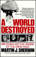 World Destroyed Hiroshima & The Origins