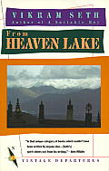 From Heaven Lake Travels Through Sinkiang & Tibet