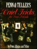 Penn & Tellers Cruel Tricks For Dear Friends