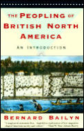 Vintage Contemporaries Original #1985: The Peopling of British North America: An Introduction Cover