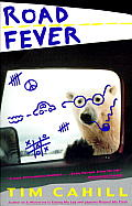Road Fever A High Speed Travelogue