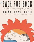 Back Rub Book: How to Give and Receive Great Back Rubs