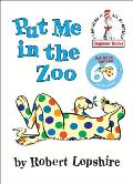 Put Me in the Zoo (Beginner Books)